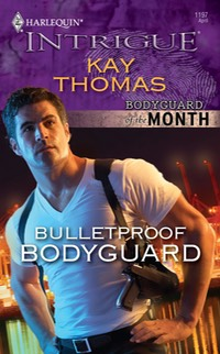 9780373694648 Bulletproof Bodyguard by Kay Thomas